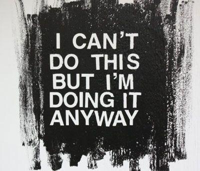 I'm Doing It Anyway